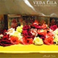 サンスクリットCD: サーマヴェーダ・マントラ集〜VEDA LILA-The Miracle of Vedic Chants