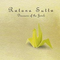 Ratana Sutta (パーリ語 /英語)