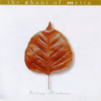 The Chant of Metta (パーリ語 / 英語)